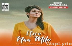 Itna Na Milo Lyrics- Waplyric