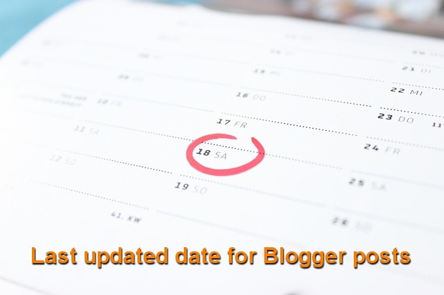 Show last updated date in Blogger posts