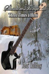 Three Times a Hero by Jena Galifany