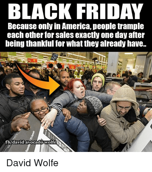 The Best Black Friday 2017 Memes And America,Rebecca And Thanks Giving Black Friday Memes