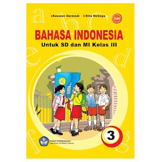 Materi Pelajaran Bahasa Indonesia Kelas 3 SD