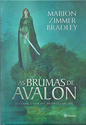 As Brumas de Avalon. os 10 melhores livros de fantasia