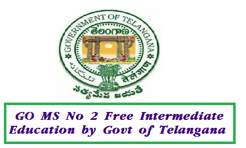 http://www.tsteachers.in/2016/01/go-ms-no-2-higher-education-dept-free-education-at-intermediate.html INTERMEDIATE EDUCATION – Providing of Free Education at +2 Stage in  Government Junior Colleges in the State from the Academic Year 2015-16 onwards – Permission – Accorded - Orders – Issued.