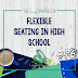 Flexible Seating for flexible learning