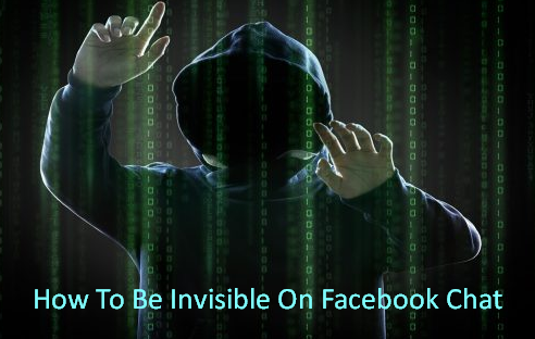 How To Be Invisible On Facebook Chat