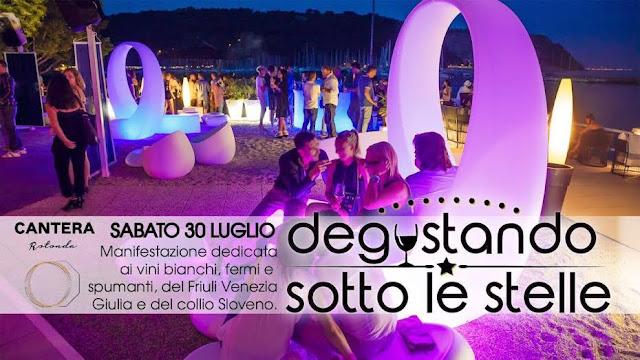 """""""Degustando sotto le stelle"""" 30 luglio 2016 Baia di Sistiana Trieste"""