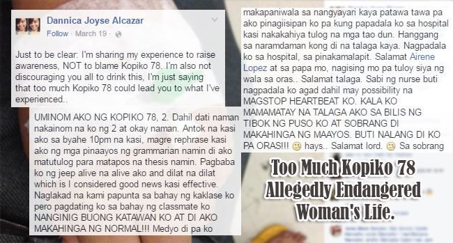 Too Much Kopiko 78 Allegedly Endangered Woman's Life.