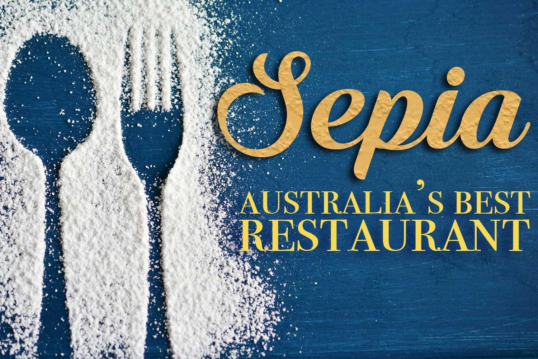 sepia australias best restaurant