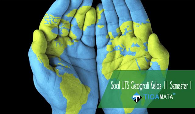68 Soal dan Jawaban UTS Geografi Kelas 11 Semester 1