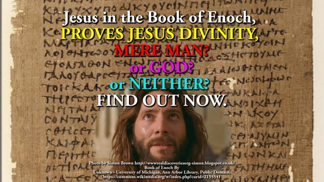 Jesus in the Book of Enoch, PROVES JESUS DIVINITY,
