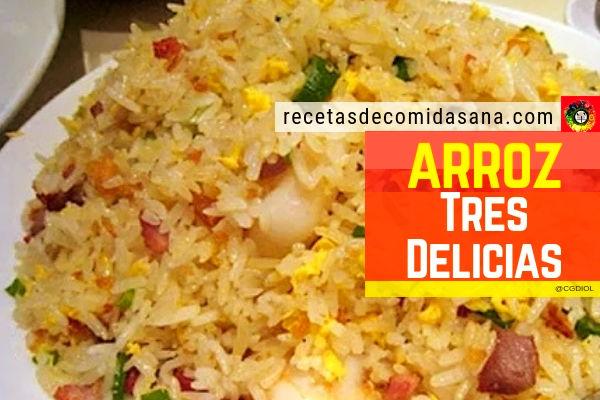 Receta de arroz tres delicias, aprende a elaborar esta deliciosa comida china