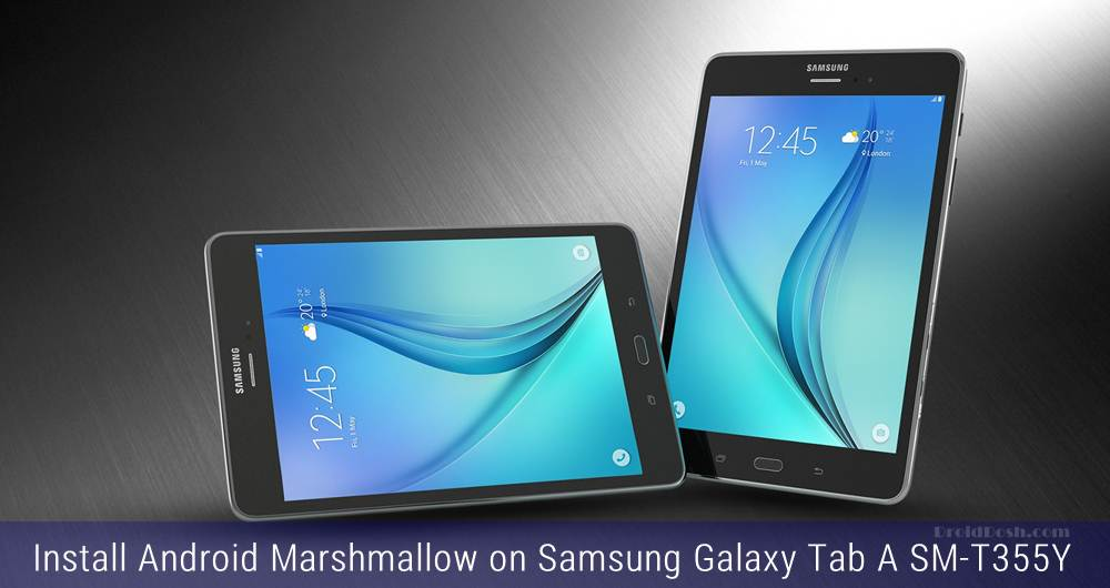 Install Marshmallow 6.0.1 firmware on Galaxy Tab A SM-T355Y