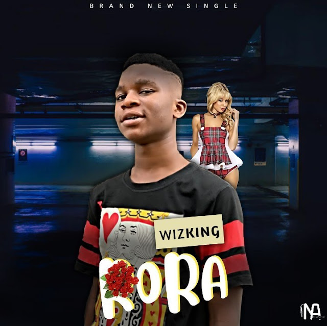 MUSIC: Wizking – Rora - www.mp3made.com.ng