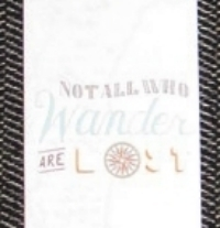 Bookmark Monday:  Not All Who Wander quote