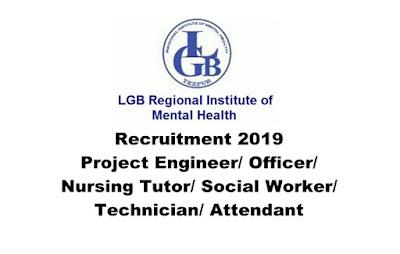 LGB Regional Institute of Mental Health Recruitment for Various Posts. Last Date: 08.04.2019