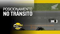 Imagem miniatura do vídeo Harmonia no Trânsito - Posicionamento no Trânsito
