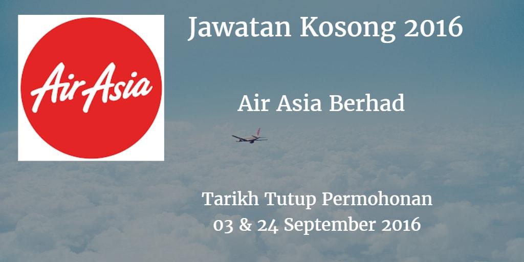 Jawatan Kosong Air Asia Berhad 03 & 24 September 2016