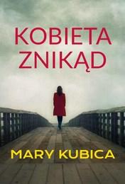 http://lubimyczytac.pl/ksiazka/4225089/kobieta-znikad