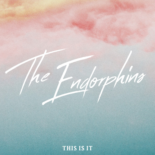 The Endorphins Unveil New Single 'This Is It'