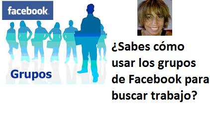 ¿Sabes cómo usar los grupos de Facebook para buscar trabajo?