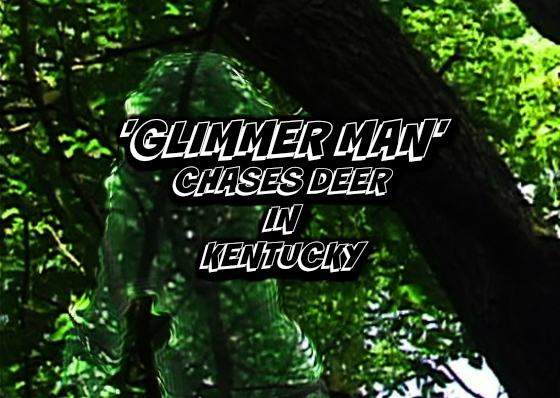 'Glimmer Man' Chases Deer in Kentucky