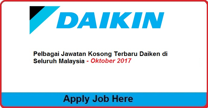 Pelbagai Jawatan Kosong Terbaru Daiken apply job here