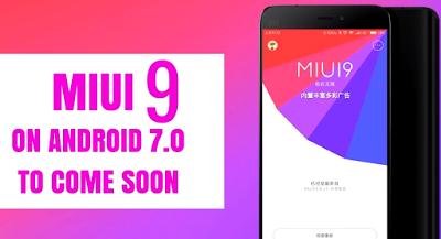 Mantap, MIUI 9 Versi ROM Global bakal Segera Diluncurkan