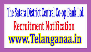 The Satara District Central Co-op Bank Ltd.Satara DCCB Recruitment Notification 2017