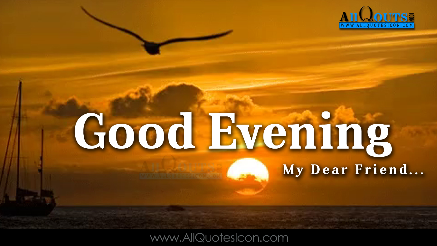 Good Evneing Images Best English Quotes Greetings For Friends