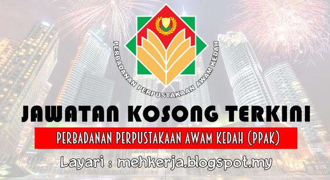 Jawatan Kosong Terkini 2016 di Perbadanan Perpustakaan Awam Kedah (PPAK)