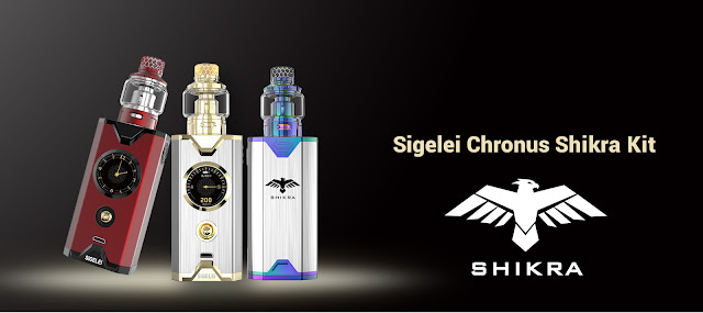 Sigelei Shikra y Chronus Kit  / vuelve Sigelei