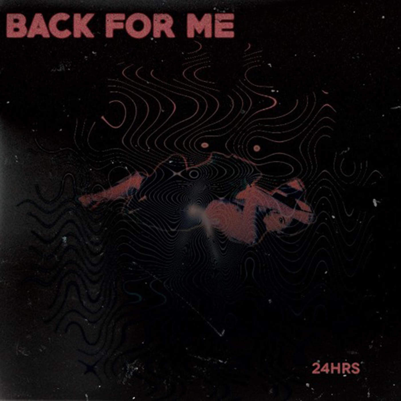 24hrs - Back for Me - Single Cover