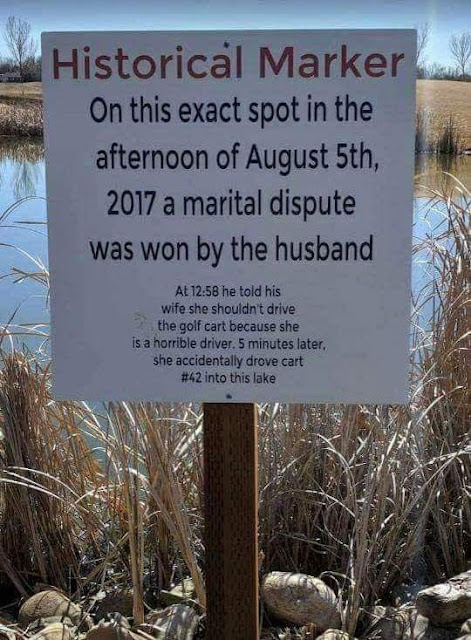 Historical Marker Sign - On this exact spot in the afternoon of August 5th, 2017 a marital dispute was won by the husband