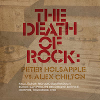 Peter Holsapple & Alex Chilton's The Death of Rock