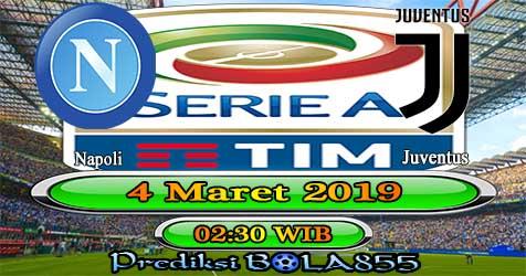Prediksi Bola855 Napoli vs Juventus 4 Maret 2019