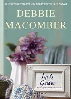 Debbie Macomber - İyi ki Geldin