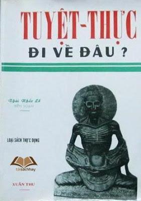 Tuyệt thực đi về đâu - Thái Khắc Lễ, Phạm Thị Ngọc Trâm