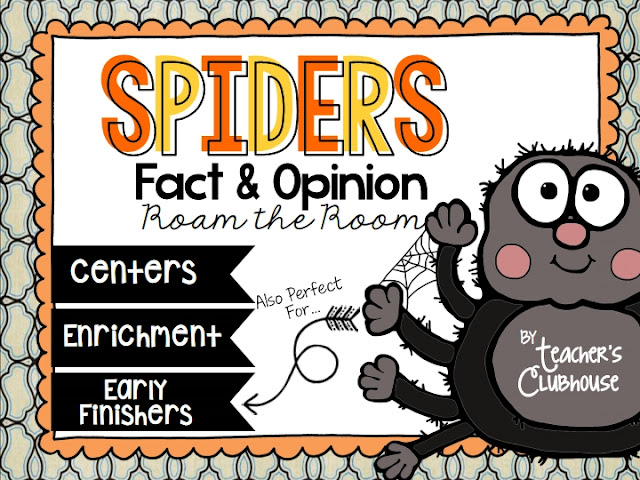 //www.teacherspayteachers.com/Product/Spiders-Fact-Opinion-Roam-the-Room-2127740