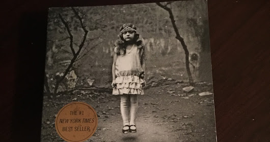 """Miss Peregrine's Home for Peculiar Children"" - Ransom Riggs"