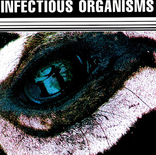 Infectious Organisms - Infectious Organisms (1999)
