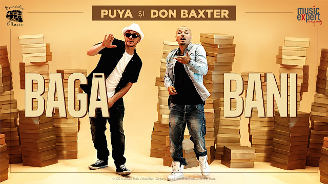 Puya și Don Baxter – Bagă Bani (Special Guest Connect-R) (video)