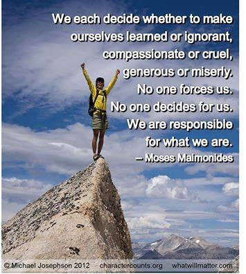 We Are Responsible For What We Are