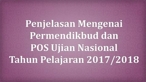 BSNP: Penjelasan Mengenai Permendikbud dan POS Ujian Nasional Tahun Pelajaran 2017/2018