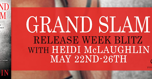 #GiveAway ~ GRAND SLAM By Heidi McLaughlin ~ @HeidiJoVT