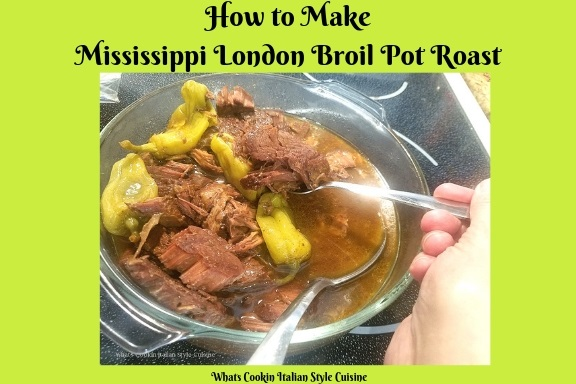 this is how to make a Mississippi London Broil Pot Roast in the slow cooker / crockpot