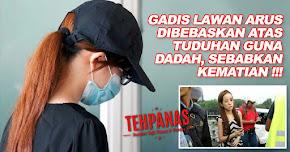 Thumbnail image for Kes Gadis Lawan Arus : Tidak Bersalah Atas Tuduhan Guna Dadah