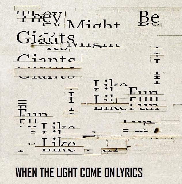 When The Light Comes On Lyrics