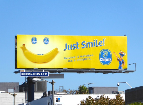 Just smile Chiquita banana billboard