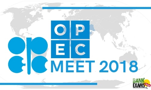 OPEC MEET 2018: Highlights