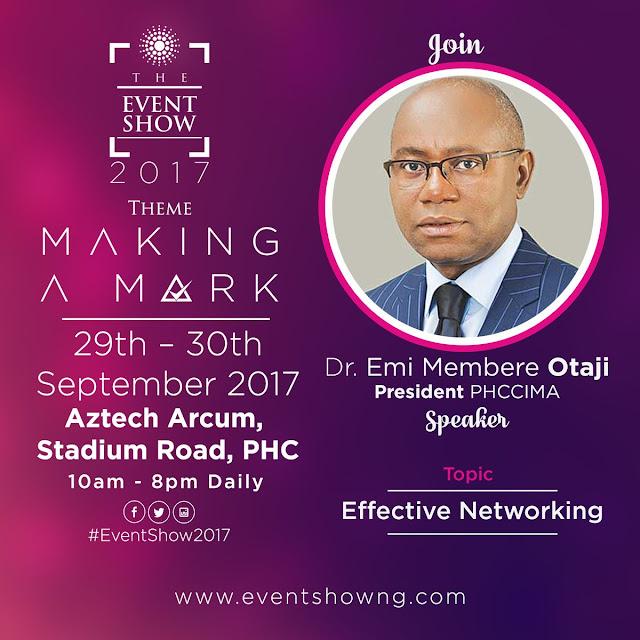 CONFIRMED: Dr. Emi Membere Otaji, President PHCCIMA.' #TheEventShow2017